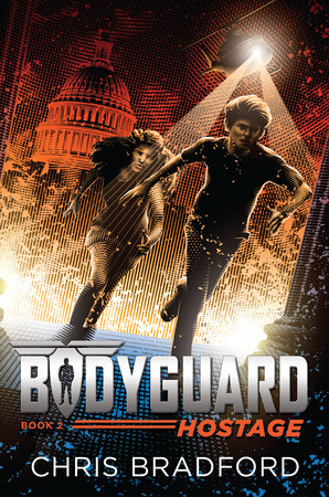 Bodyguard: Hostage (Book 2) by Chris Bradford