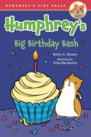 Humphrey's Big Birthday Bash by Betty G. Birney