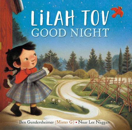 Lilah Tov Good Night by Ben Gundersheimer (Mister G)