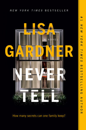 Never Tell by Lisa Gardner