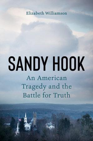 Sandy Hook by Elizabeth Williamson