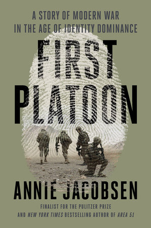 First Platoon by Annie Jacobsen