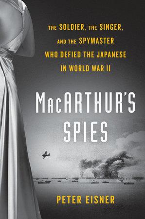 MacArthur's Spies by Peter Eisner
