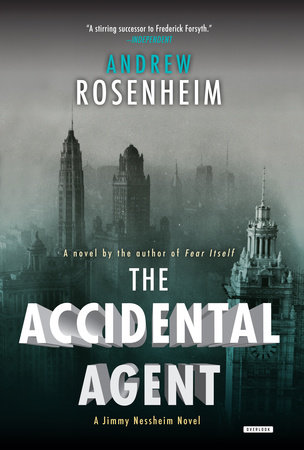 The Accidental Agent by Andrew Rosenheim