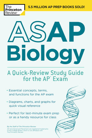 ASAP Biology: A Quick-Review Study Guide for the AP Exam by The Princeton Review