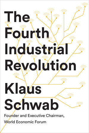 The Fourth Industrial Revolution by Klaus Schwab