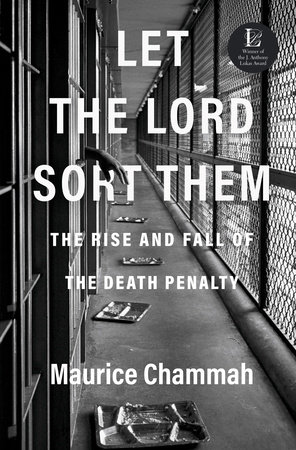 Let the Lord Sort Them by Maurice Chammah
