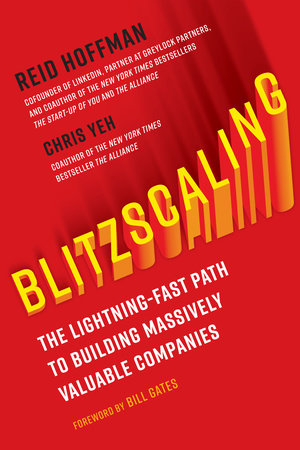 Blitzscaling by Reid Hoffman and Chris Yeh