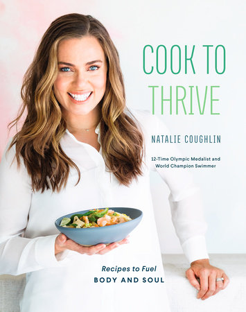 Cook to Thrive by Natalie Coughlin