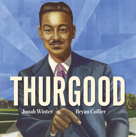 Thurgood by Jonah Winter