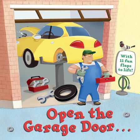 Open the Garage Door by Christopher Santoro