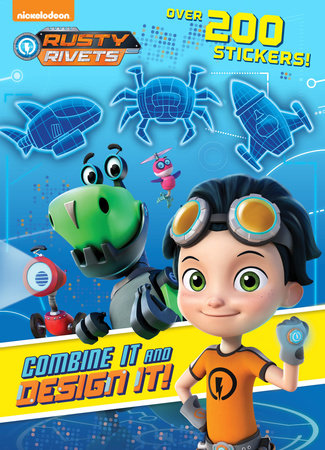 Combine It and Design It! (Rusty Rivets) by Golden Books