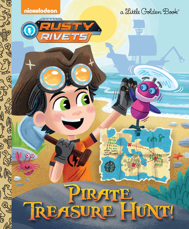 Pirate Treasure Hunt! (Rusty Rivets) by Frank Berrios