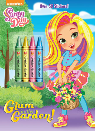 Glam in the Garden! (Sunny Day) by Golden Books