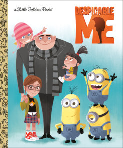 Despicable Me Little Golden Book