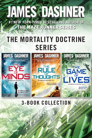 The Mortality Doctrine Series: The Complete Trilogy by James Dashner