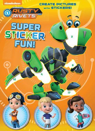Rusty Rivets Super Sticker Fun! (Rusty Rivets) by Golden Books