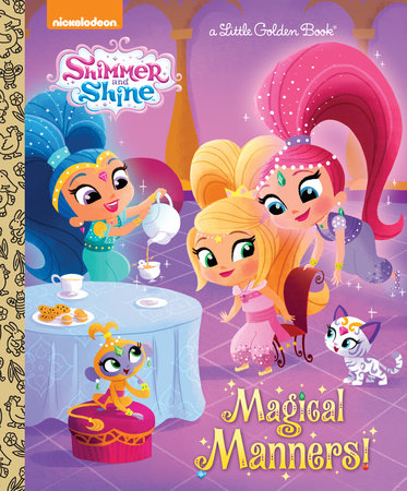 Magical Manners! (Shimmer and Shine) by Mary Tillworth