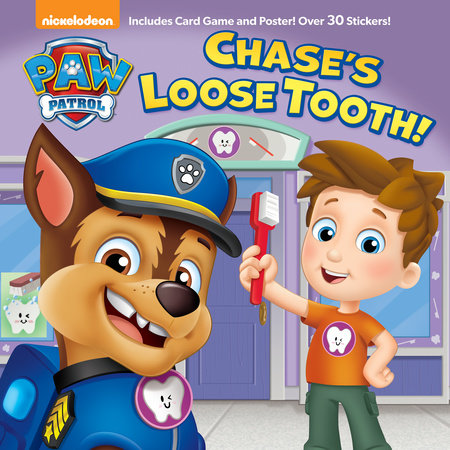 Chase's Loose Tooth! (PAW Patrol) by Casey Neumann