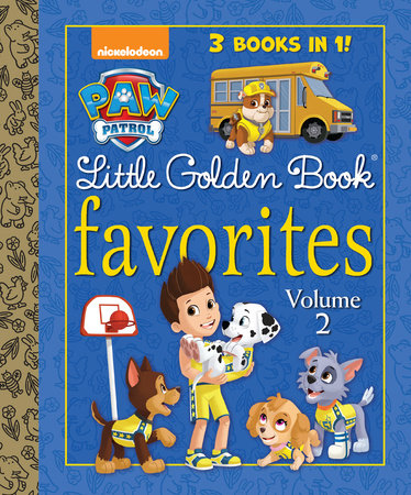 PAW Patrol Little Golden Book Favorites, Volume 2 (PAW Patrol) by Golden Books