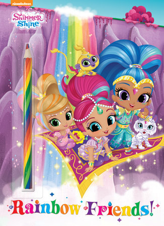 Rainbow Friends! (Shimmer and Shine) by Golden Books