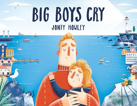 Big Boys Cry by Jonty Howley