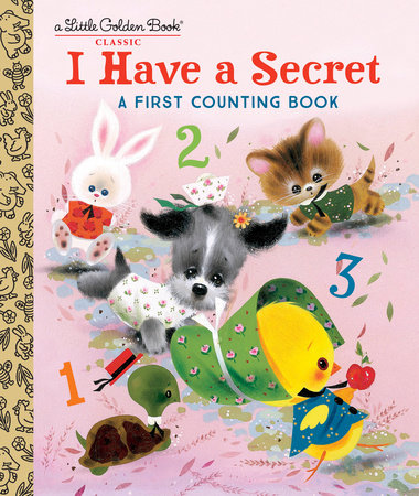 I Have a Secret: A First Counting Book by Carl Memling