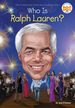 Who Is Ralph Lauren? by Jane O'Connor and Who HQ