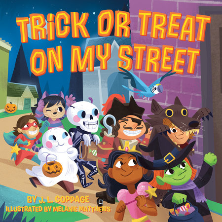 Trick or Treat on My Street by J. L. Coppage