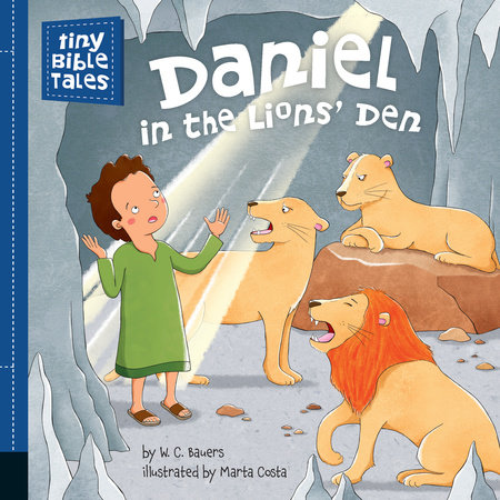 Daniel in the Lions' Den by W. C. Bauers