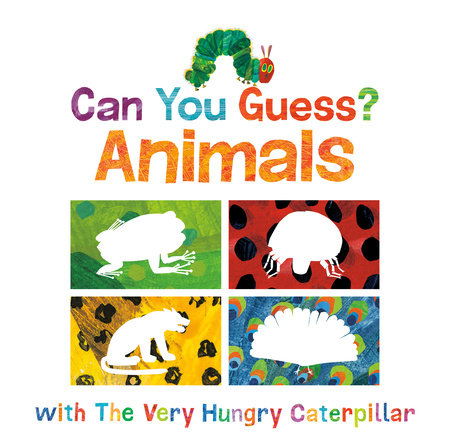 Can You Guess?: Animals with The Very Hungry Caterpillar