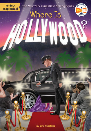 Where Is Hollywood? by Dina Anastasio and Who HQ
