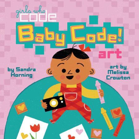 Baby Code! Art by Sandra Horning