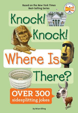 Knock! Knock! Where Is There? by Brian Elling; Illustrated by Andrew Thomson