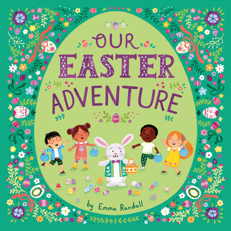 Our Easter Adventure by Emma Randall