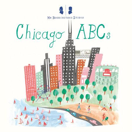 Mr. Boddington's Studio: Chicago ABCs by Mr. Boddington's Studio