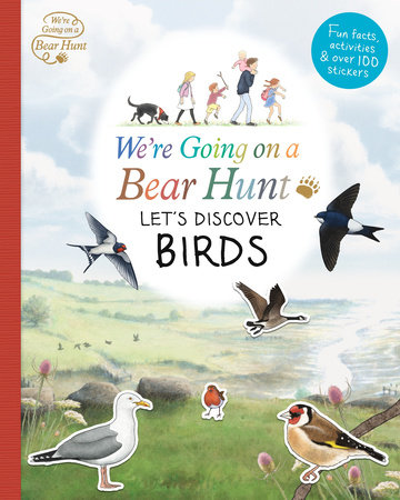 We're Going On a Bear Hunt: Let's Discover Birds by LEFT BLANK