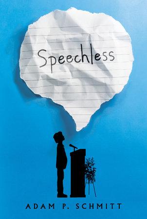 Speechless by Adam P. Schmitt