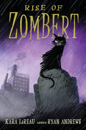 Rise of ZomBert by Kara LaReau