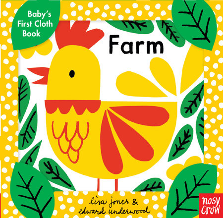 Baby's First Cloth Book: Farm by Nosy Crow