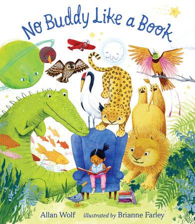 No Buddy Like a Book by Allan Wolf