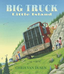 Big Truck Little Island