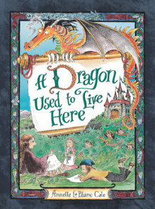 A Dragon Used to Live Here