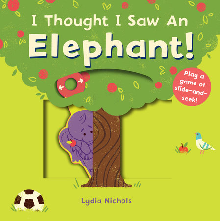 I Thought I Saw an Elephant! by Templar Books