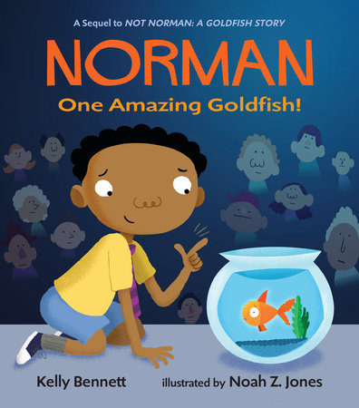 Norman: One Amazing Goldfish! by Kelly Bennett