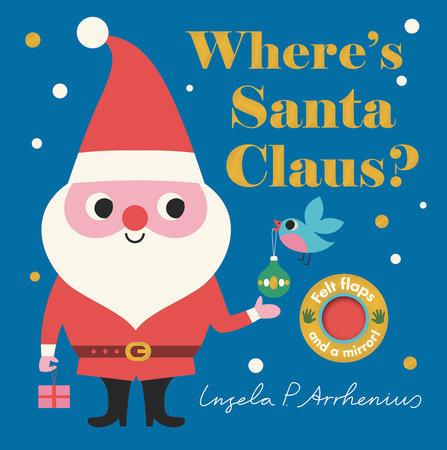 Where's Santa Claus? by Nosy Crow