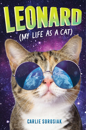 Leonard (My Life as a Cat) by Carlie Sorosiak