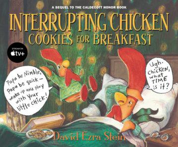 Interrupting Chicken: Cookies for Breakfast
