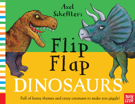 Flip Flap Dinosaurs by Nosy Crow
