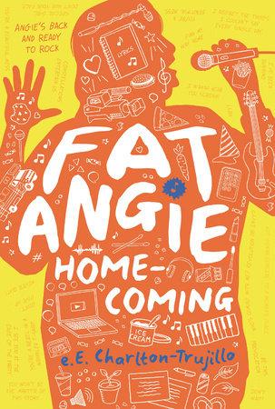 Fat Angie: Homecoming by e.E. Charlton-Trujillo